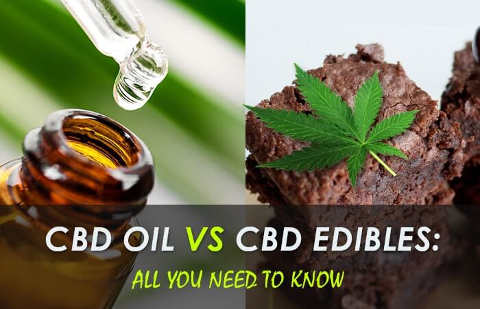 cbd-oils-vs-cbd-edibles